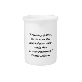 Bad Government - Thomas Jefferson Pitcher