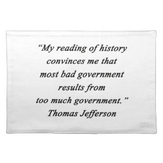 Bad Government - Thomas Jefferson Placemat