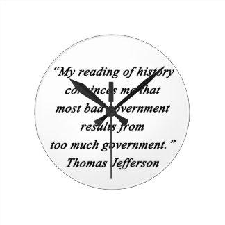 Bad Government - Thomas Jefferson Round Clock