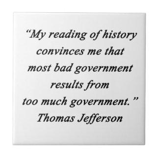 Bad Government - Thomas Jefferson Tile