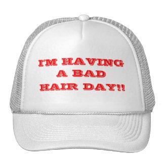 Bad hair day. cap