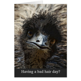 Bad Hair Day - Tell your friend that you care Card
