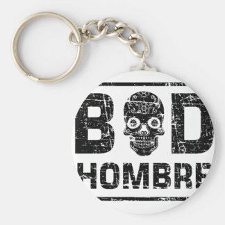 Bad Hombre Basic Round Button Key Ring