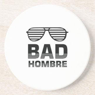 Bad Hombre Coaster