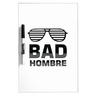 Bad Hombre Dry Erase Board