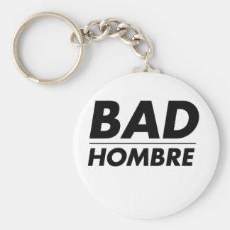 Bad Hombre Key Ring