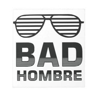 Bad Hombre Notepad