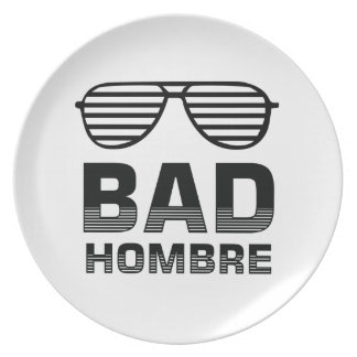 Bad Hombre Plate
