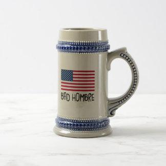 Bad Hombre Politics Beer Stein