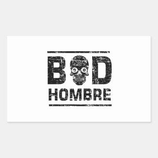 Bad Hombre Rectangular Sticker