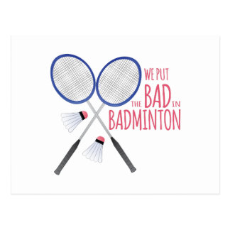 Bad In Badminton Postcard