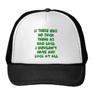 Bad Luck Hats
