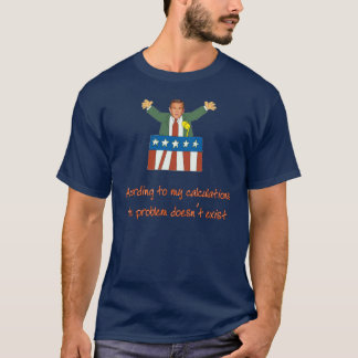 Bad Math Bush T-Shirt