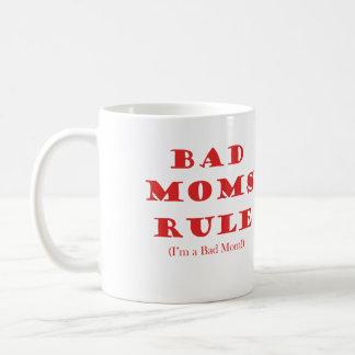 Bad Moms Rule - Based on the Movie Coffee Mug