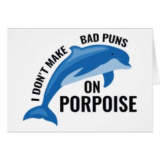 Bad Puns On Porpoise Card