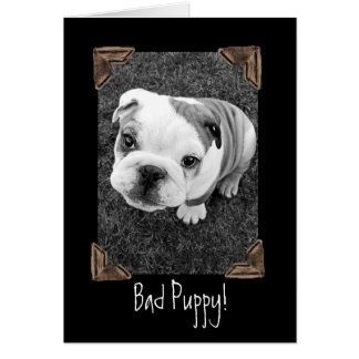Bad Puppy! Card