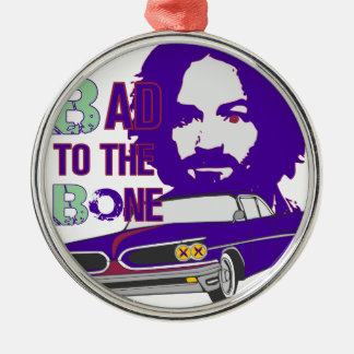 bad to the bone 2 Silver-Colored round decoration