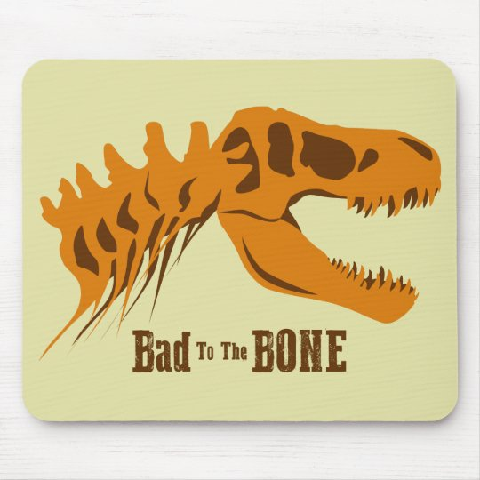 Bad to the Bone Mouse Pad