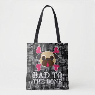 Bad To The Bone Pug Crossbones Tote Bag