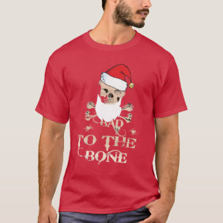 bad to the bone santa skull and bones shirt design