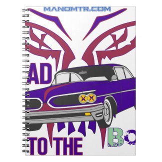 bad to the bone spiral notebook