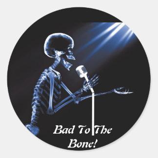 Bad To The Bone! - Sticker Round Sticker