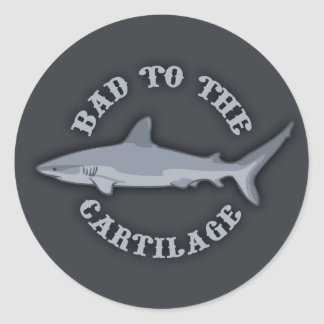 Bad to the Cartilage Classic Round Sticker