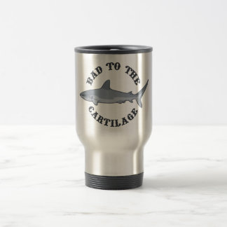 Bad to the Cartilage Stainless Steel Travel Mug