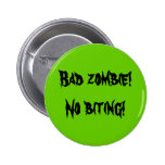 """""""Bad Zombie"""" Button"""