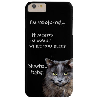 "Badass Cats - ""I'm nocturnal.."" Barely There iPhone 6 Plus Case"