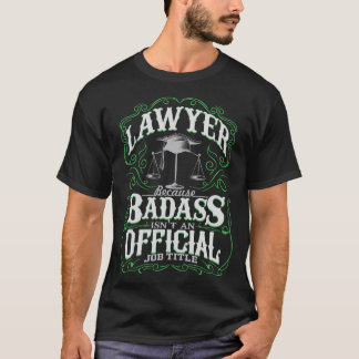Badass Lawyer T-Shirt