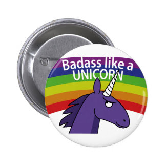 Badass like a unicorn! 6 cm round badge