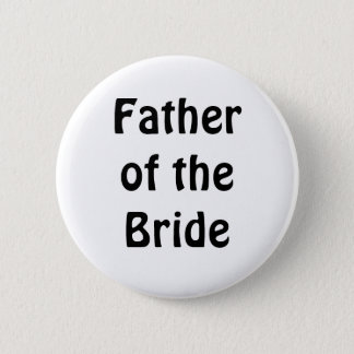 Badge - Father of the Bride
