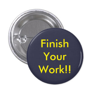 badge finish your work