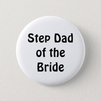 Badge - Step Dad of the Bride
