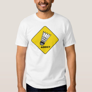 Badminton Addict Tshirt