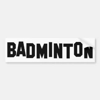 badminton bumper sticker