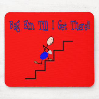 """""""Bag Em Till I Get There"""", Respiratory Gifts Mouse Pad"""