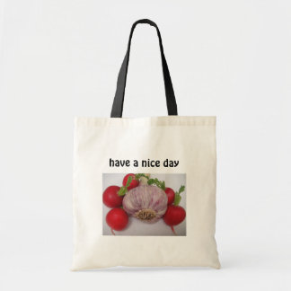 """Bag garlic with text: """"have a nice day*"""