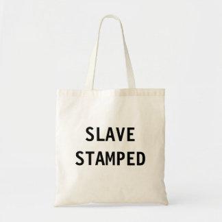 Bag Slave Stamped
