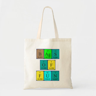 Bags of fun periodic table phrase tote bag