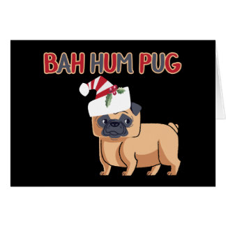 Bah Hum Pug Christmas Dog Humor Greeting Card