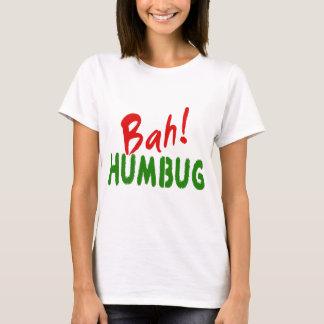 bah humbug 2.png T-Shirt
