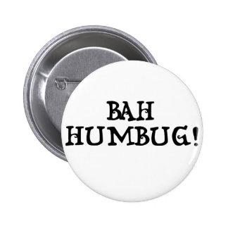 Bah Humbug! 6 Cm Round Badge