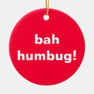 Bah Humbug Curmudgeons Ironic Christmas Ornament
