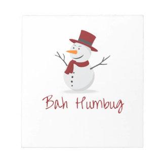 Bah Humbug -  Mischievous Snowman  - Christmas Notepad