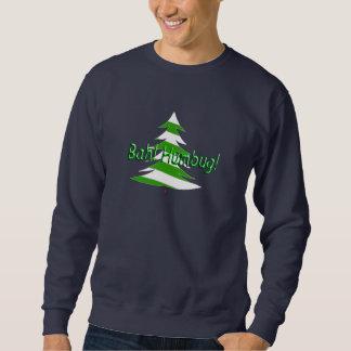 Bah! Humbug! Sweatshirt