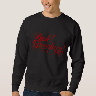 Bah! Humbug! typography men's sweatshirt