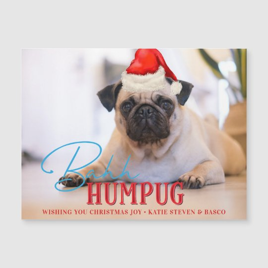 c03e7dc4c13d5 Bah Humpug Pug Dog Funny Custom Christmas Photo
