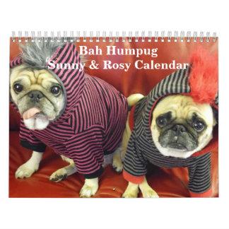 Bah Humpug Sunny & Rosy 2016 Calendar
